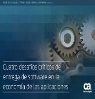 Cuatro desafíos críticos de entrega de software en la economía de las aplicaciones