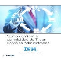 Cómo dominar la complejidad de TI con Servicios Administrados