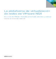 La plataforma de virtualización de redes de VMware NSX