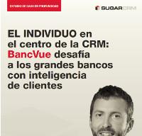 El individuo en el centro de la CRM: BancVue desafía a los grandes bancos con inteligencia de clientes