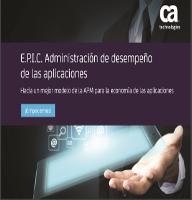 E.P.I.C. Administración de desempeño de las aplicaciones