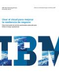 Usar el cloud para mejorar la resiliencia de negocio