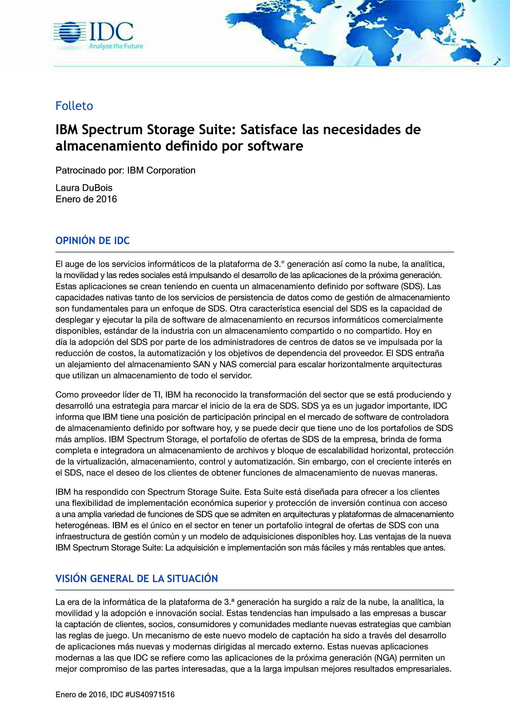 IBM Spectrum Storage Suite: Satisface las necesidades de almacenamiento definido por software