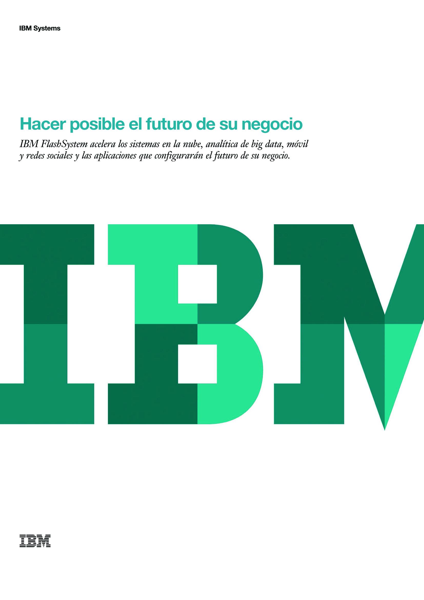 IBM Systems: Permitiendo el futuro de su negocio