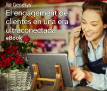 El engagement de clientes en una era ultraconectada (eBook)