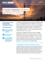 Strategic Originations Decisions Key to Telecom Success