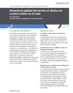 Aumente la agilidad del servicio al cliente con contact centers en la nube