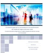 El creciente papel de los consumidores en la transformación del modelo de negocio del sector salud