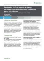 Tendencias 2017 de servicio al cliente: lasoperaciones se vuelven más inteligentes ymásestratégicas