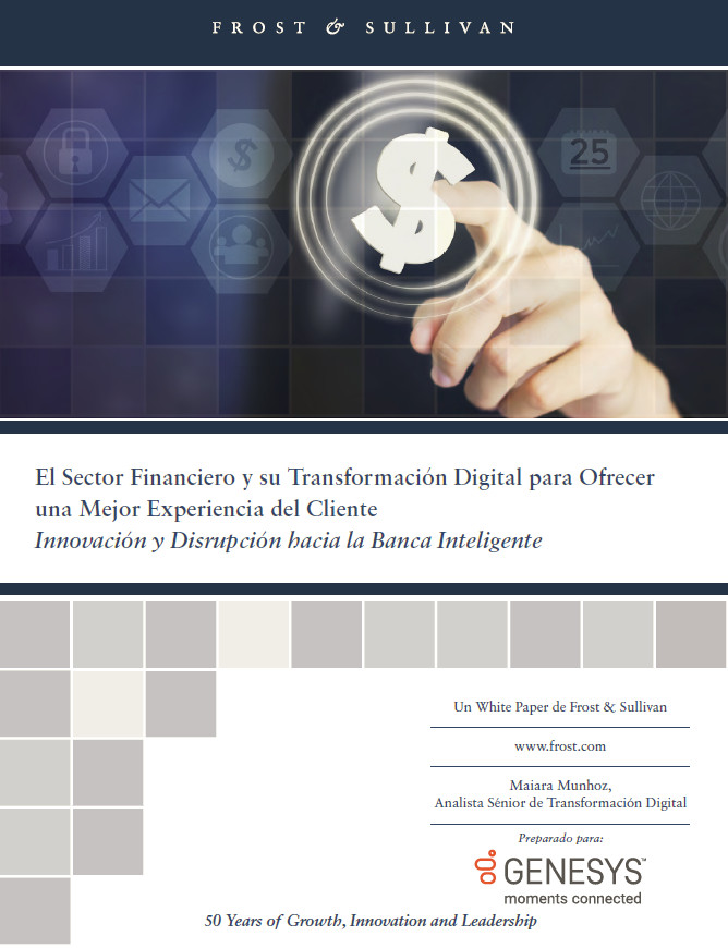 El Sector Financiero y su Transformación Digital para Ofrecer una Mejor Experiencia del Cliente