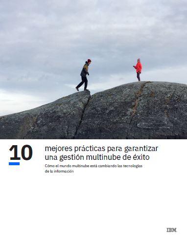 10 mejores prácticas para garantizar una gestión multinube de éxito