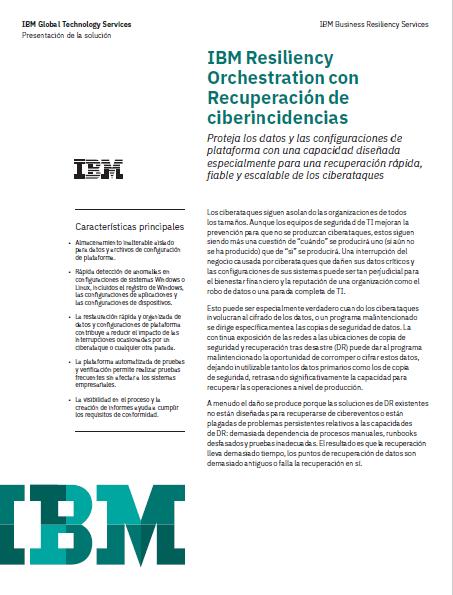 IBM Resiliency Orchestration con Recuperación de ciberincidencias: Recupere a su empresa de ciberataques
