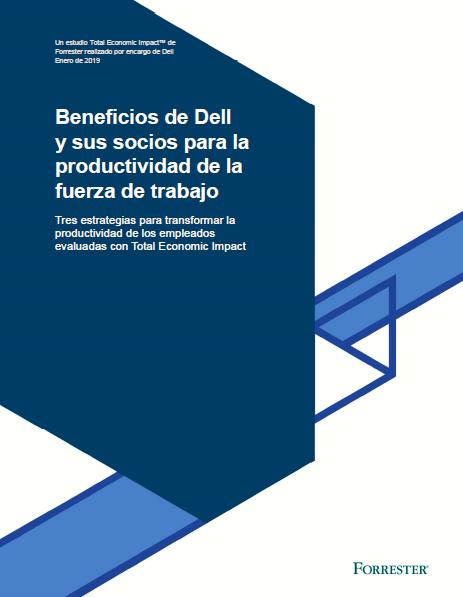 Beneficios de Dell y sus socios para la productividad de la fuerza de trabajo