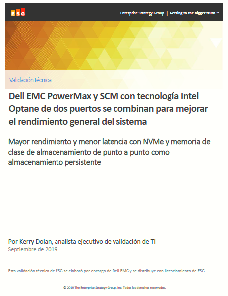 Dell EMC PowerMax y SCM con tecnología Intel Optane de dos puertos se combinan para mejorar el rendimiento general del sistema
