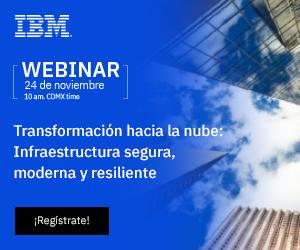 Webinar México: Transformación hacia la nube: Infraestructura segura, moderna y resiliente